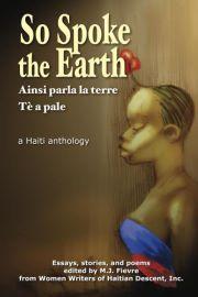 M.J. Fievre's SO SPOKE THE EARTH